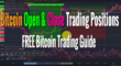 Open and Close Trading Positions with my Free Bitcoin Trading Guide.